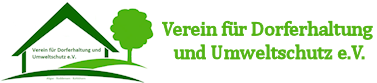 Verein für Dorferhaltung und Umweltschutz e.V.